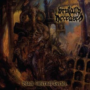 Brutally Deceased: Black Infernal Vortex