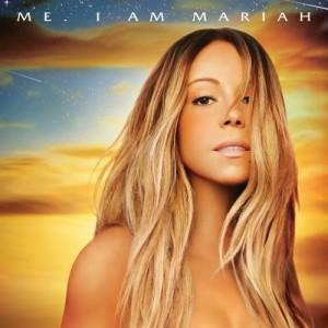 Mariah Carey: Me. I Am Mariah...The Elusive Chanteuse (Deluxe)