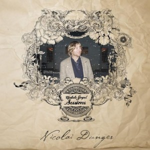 Nicolai Dunger: Upstate Gospel Sessions