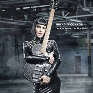 Sinéad O'Connor: I'm Not Bossy, I'm The Boss