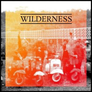 Wilderness: Wilderness EP
