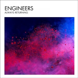 Engineers: Always Returning