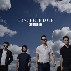 The Courteeners: Concrete Love