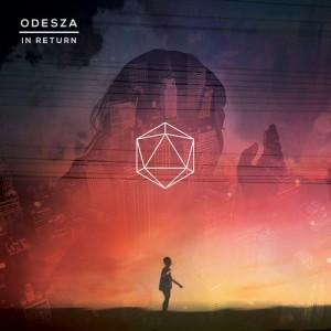 Odesza: In Return