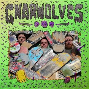 Gnarwolves: Gnarwolves