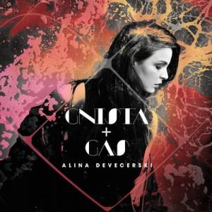 Alina Devecerski: Gnista + Gas