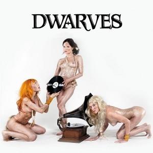 The Dwarves: The Dwarves Invented Rock & Roll