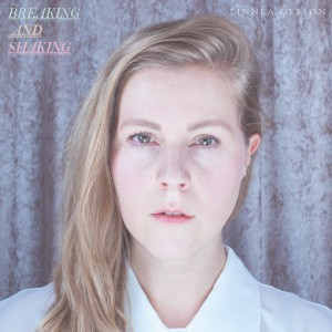 Linnea Olsson: Breaking And Shaking