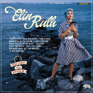 Elin Ruth: Here Comes The Storm