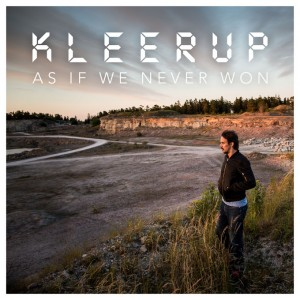 Kleerup: As If We Never Won