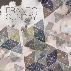 Frantic Sunday: Frantic Sunday