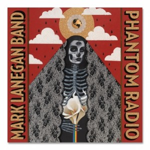 Mark Lanegan Band: Phantom Radio