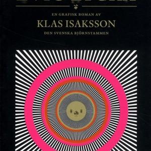 Klas Isaksson: Evig Lycka