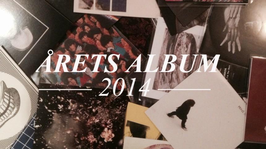 ÅRETS ALBUM 2014: 10 – 1