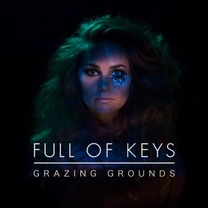 Full Of Keys: Grazing Grounds