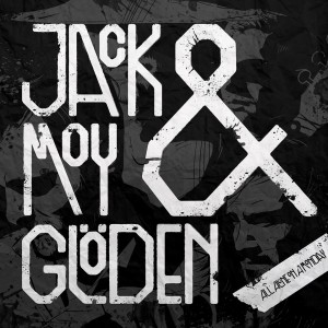 Jack Moy & Glöden: All Alone On A Monday