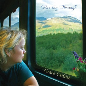 Grace Griffith: Passing Through