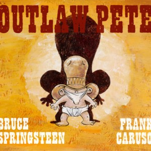 Bruce Springsteen: Outlaw Pete