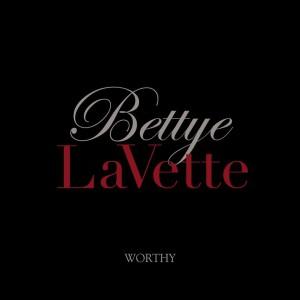 Bettye LaVette: Worthy