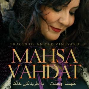 Masha Vahdat & Tord Gustavsen: Traces Of An Old Vineyard