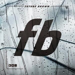 Future Brown: Future Brown