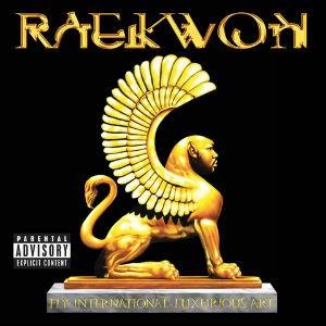 Raekwon: Fly International Luxurious Art