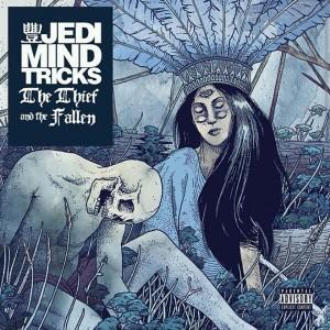Jedi Mind Tricks: The Thief & The Fallen
