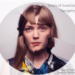 Sisters Of Invention: Navigating