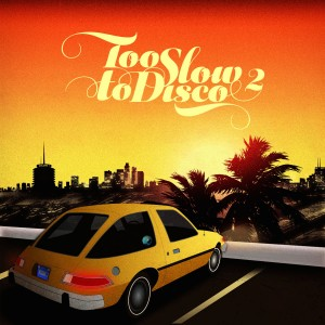 Diverse Artister: Too Slow To Disco Vol. 2