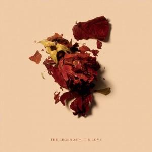 The Legends: It's Love