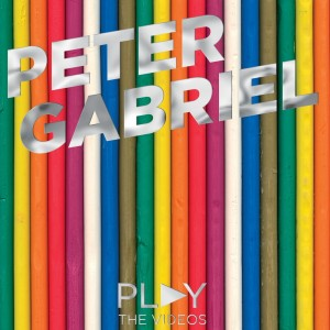 Peter Gabriel: Play – The Videos