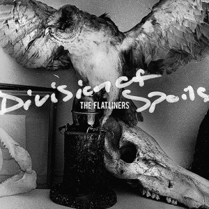 The Flatliners: Division Of Spoils