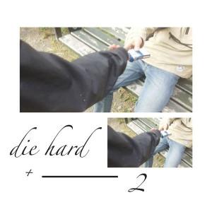 Baba Stiltz: DieHard+2