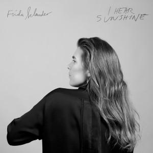 Frida Selander: I Hear Sunshine