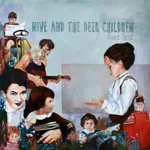 Nive Nielsen & The Deer Children: Feet First