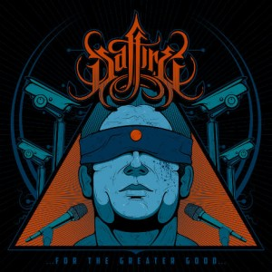 Saffire: For The Greater Good