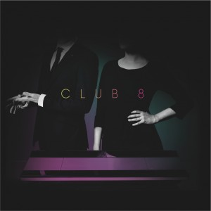 Club 8: Pleasure