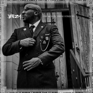 Jeezy: Church In These Streets