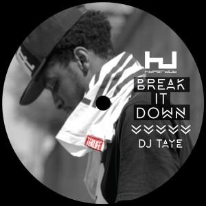 DJ Taye: Break It Down