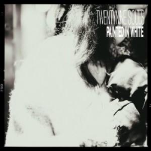 Twentynine Souls: Painted In White