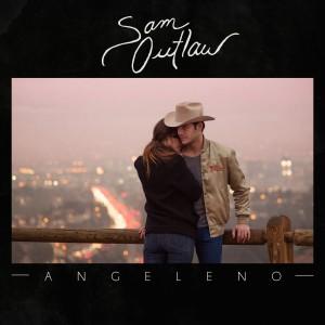 Sam Outlaw: Angeleno