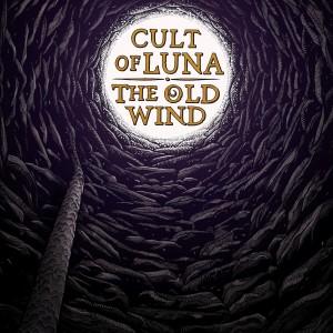Cult Of Luna & The Old Wind: Råångest
