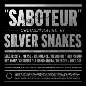 Silver Snakes: Saboteur