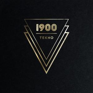 1900: Tekno