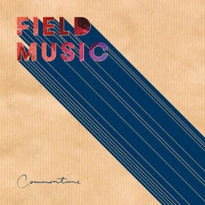 Field Music: Commontime
