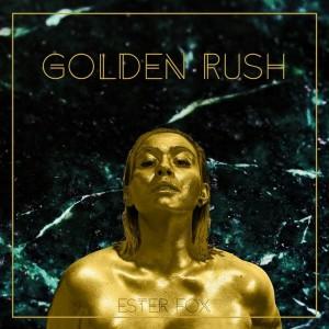 Ester Fox: Golden Rush