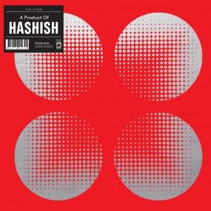 Hashish: A Product Of Hashish