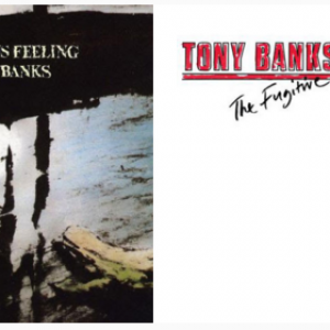 Tony Banks: A Curious Feeling/The Fugitive