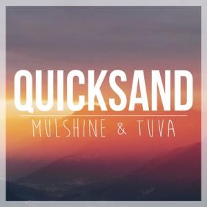 Mulshine & Tuva: Quicksand