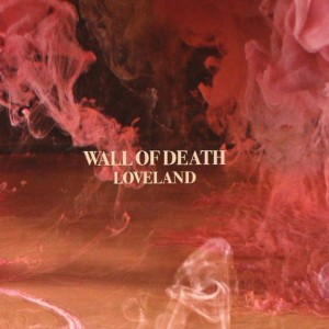 Wall Of Death: Loveland